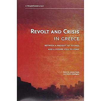 Opstand en Crisis in Griekenland: tussen een cadeautje om nog door te geven en een toekomstige nog te komen
