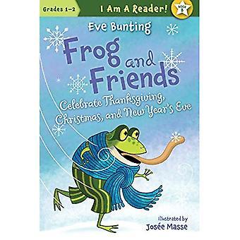 Grenouille et amis fêtent la veille de Thanksgiving, Noël et nouvel an (je suis un lecteur!: CP CE1 - 2)