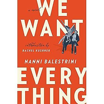 Vogliamo tutto: Un romanzo