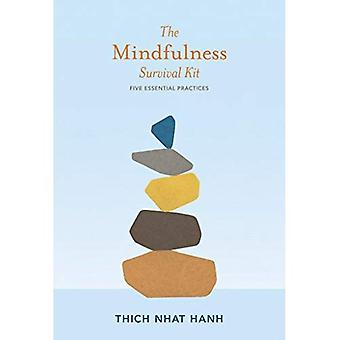 Mindfulness Survival Kit: Five Essential Practices