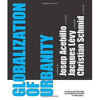Globaliseringen av urbanitet