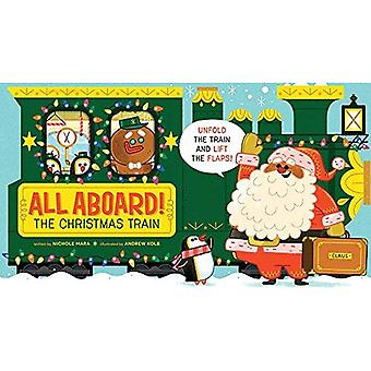 All Aboard! The Christmas Train [Board book]