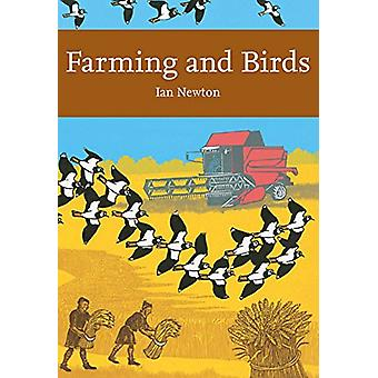 Farming and Birds (Collins New Naturalist Library - Book 135) by Ian