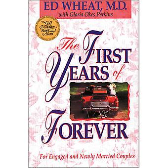 The First Years of Forever by Wheat & Ed