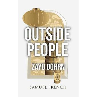 Outside People by Dohrn & Zayd