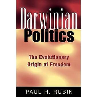 Darwinin politiikka, kirjoittanut Paul H. Rubin