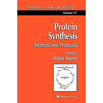 Proteinsyntes metoder och protokoll av Martin & Robin