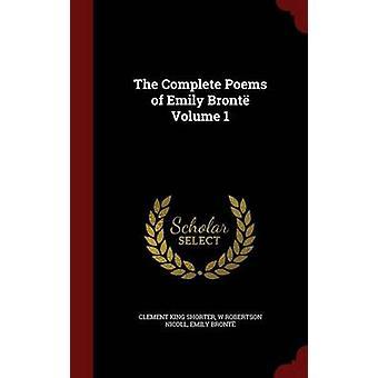 Komplett dikter av Emily Bront volym 1 av kortare & Clement King