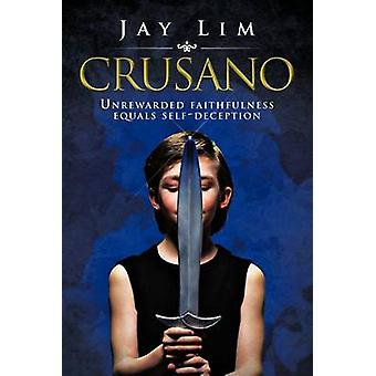 Crusano Unrewarded trofasthet er lik SelfDeception av Lim & Jay