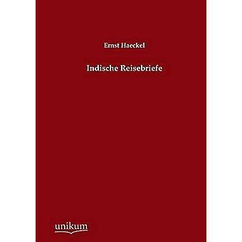 Indische Reisebriefe door Haeckel & Ernst