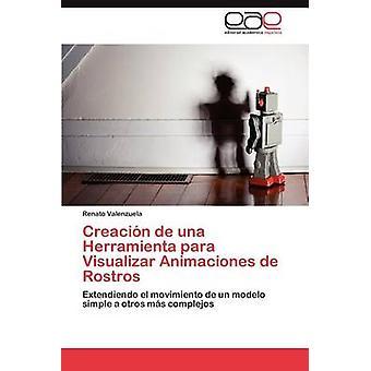 Creación de Una Herramienta Para Visualizar Animaciones de Rostros av Valenzuela & Renato
