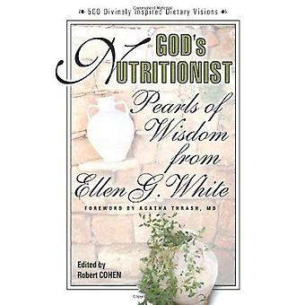 God's Nutritionist: Pearl's of Wisdom from Ellen G. White (Squareone Classics)