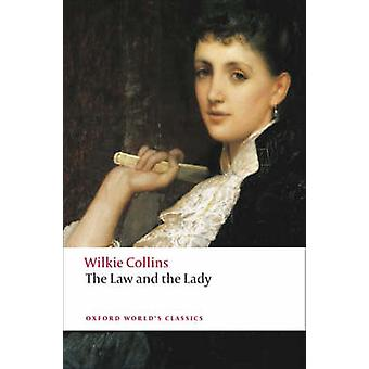 The Law and the Lady by Wilkie Collins - Jenny Bourne Taylor - 978019