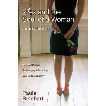Sex and the Soul of a Woman - How God Restores the Beauty of Relations