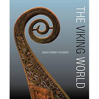 The Viking World (PB Reissue) by James Graham-Campbell - Sean McGrail