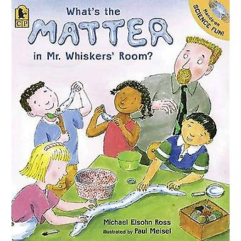 What's the Matter in Mr. Whiskers' Room? by Michael Elsohn Ross - Pau