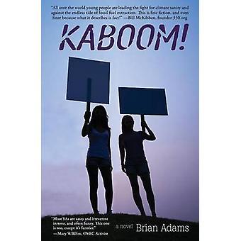 Kaboom by Brian Adams - 9780996267663 Book