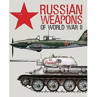Russian Weapons of World War II by David Porter - 9781782746300 Book