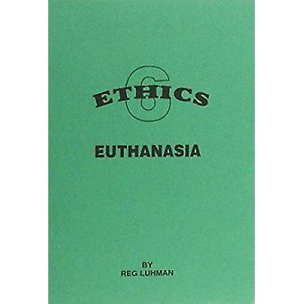 Euthanasia by Reg Luhman - 9781898653202 Book