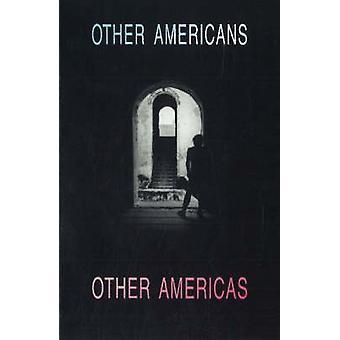 Other Americans Other Americas - The Politics and Poetics of Multicult