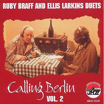 Braff/Larkins - Braff/Larkins: Vol. 2-Calling Berlin [CD] USA import