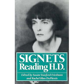 Signets - Reading H.D. by Susan Stanford Friedman (Professor of Englis