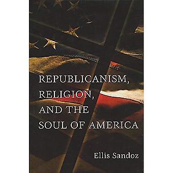 Repubblicanesimo, la religione e l'anima dell'America