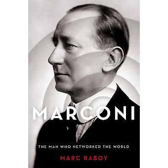 Marconi by Marc Raboy