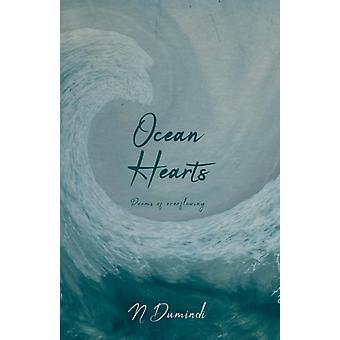Ocean Hearts Poems of Overflowing par N Dumindi