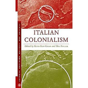 Italian Colonialism by Fuller & MIA