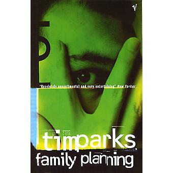 Familienplanung von Tim Parks