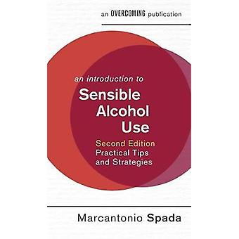 Introduction to Sensible Alcohol Use 2nd Edition by Marcantonio Spada