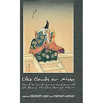 Like Clouds or Mists: Studies and Translations of No Plays of the Genpei War (Cornell East Asia Studies)