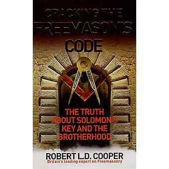 Cracking the Code Freimaurer von Robert Cooper