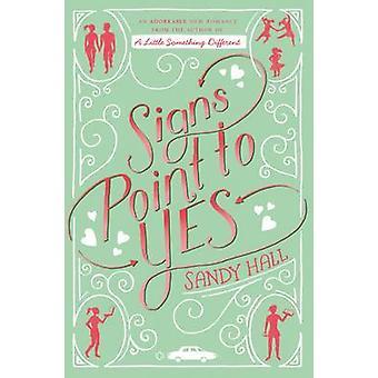 סימנים הצבע על כן-רומן מתעלפת (השוק הראשי Ed.) מאת סנדי הול-9