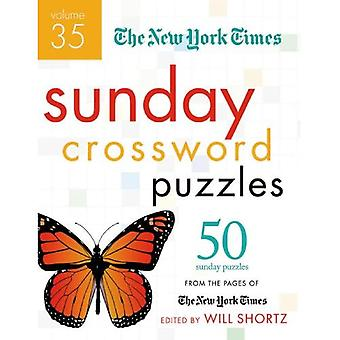 The New York Times Sunday Crossword Puzzles Volume 35: 50 Sunday Puzzles from the Pages of the New York Times
