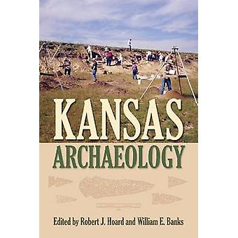Kansas Archaeology by Hoard & Robert J.