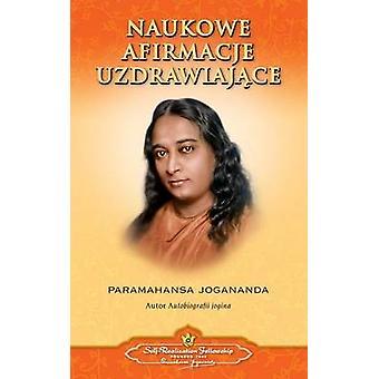 Scientific Healing Affirmations Polish by Yogananda & Paramahansa