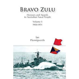 Bravo Zulu Volume 1 Hardcover by Pfennigwerth & Ian