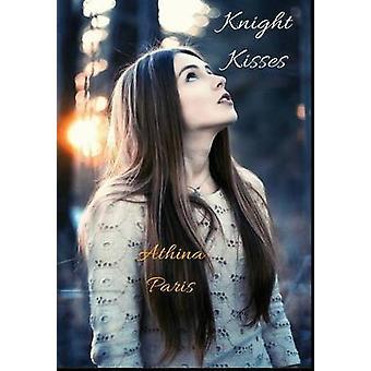 Knight Kisses by Paris & Athina
