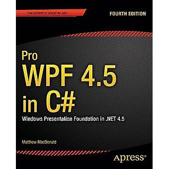 Pro WPF 4.5 in C by Matthew MacDonald