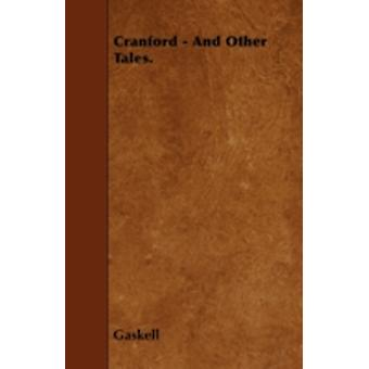 Cranford  And Other Tales. by Gaskell