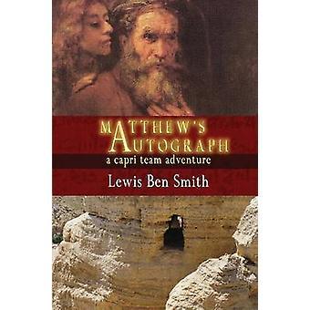 Matthews Autograph by Smith & Lewis Ben
