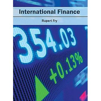 International Finance by Fry & Rupert