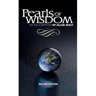 Pearls of Wisdom Deluxe Edition by Sealy & Allan