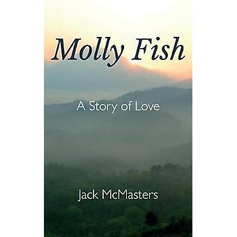 Molly Fish by McMasters & Jack