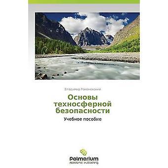 Osnovy Tekhnosfernoy Bezopasnosti by Romanovskiy Vladimir