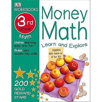 Money Math - Third Grade by DK Publishing - DK - Sean McArdle - 97814