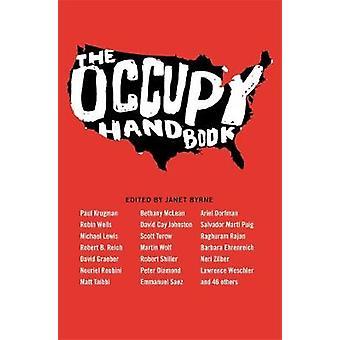 The Occupy Handbook by Byrne & Janet