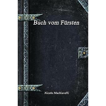 Buch vom Frsten by Machiavelli & Nicolo